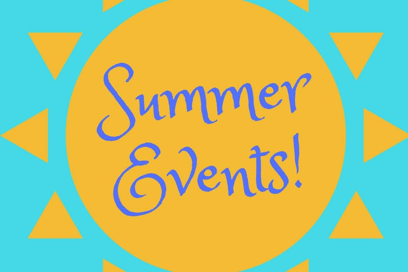 Summer 2018 Events!