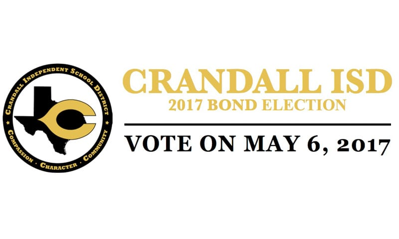 Crandall ISD Bond Election May 6